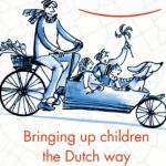 Boek over Nederlandse opvoeding Nederlandse kinderen zijn gelukkige kinderen
